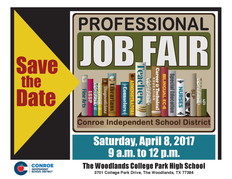 professional job fair conroe isd professional job fair flyer